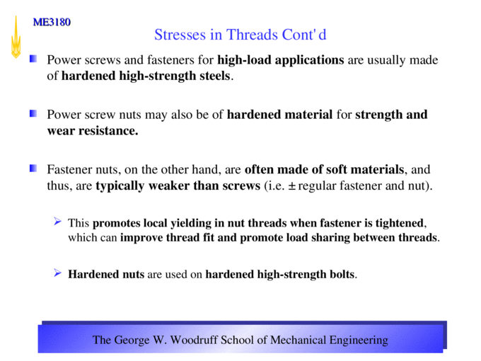 The George W Woodruff School Of Mechanical Engineering Me3180 Me 3180 Mechanical Engineering Design Stresses In Threads Lecture Notes Ppt Powerpoint